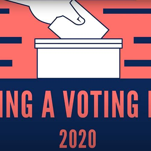 Have A Voting Plan - 2020. Graphic of a hand placing a ballot into a ballot box.